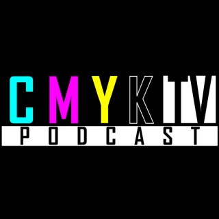 CMYK TV Podcast