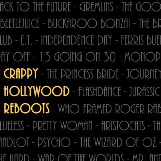 Crappy Hollywood Reboots