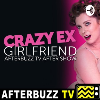 Crazy Ex-Girlfriend Reviews and After Show - AfterBuzz TV