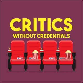Critics w/o Credentials