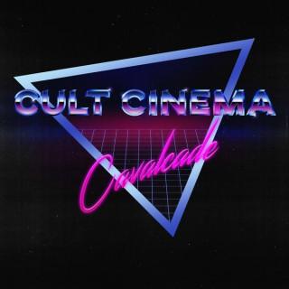 Cult Cinema Cavalcade