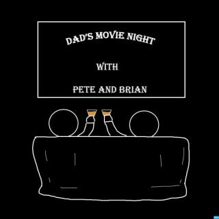 Dad's Movie Night
