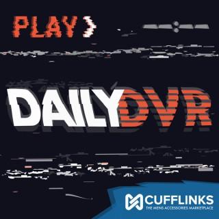 Daily DVR