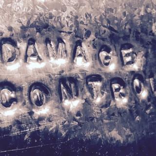 Damage Control Podcasting