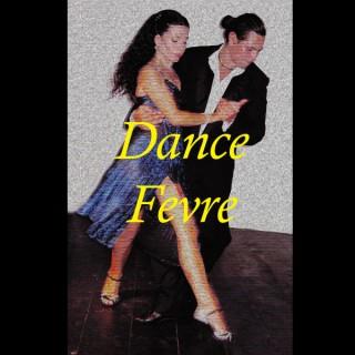 Dance Fevre