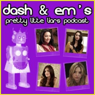 Dash & Em's Pretty Little Liars Cast