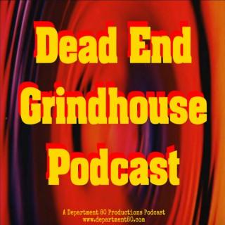Dead End Grindhouse Podcast