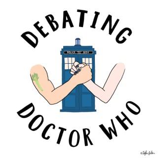 Debating Doctor Who
