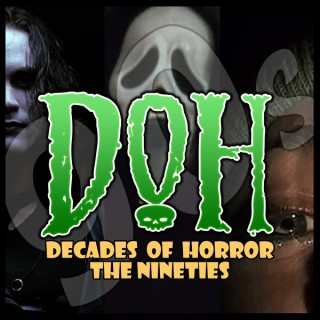 Decades of Horror 1990s and Beyond