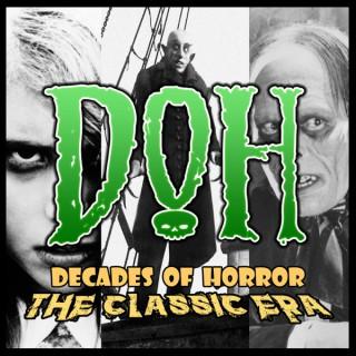 Decades of Horror The Classic Era