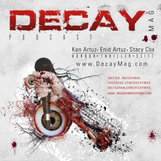 DecayMag Horror Entertainment News Podcast