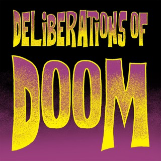 Deliberations Of Doom