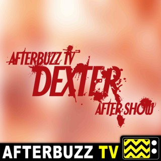 Dexter Reviews and After Show - AfterBuzz TV