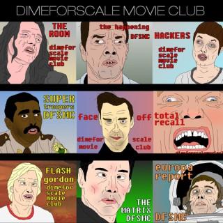 Dimeforscale Movie Club Podcast