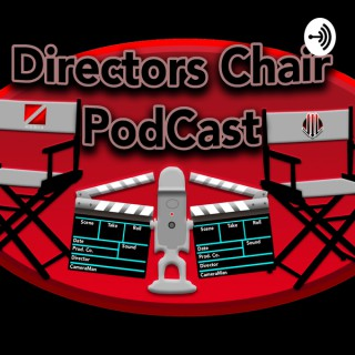 Director's Chair Podcast