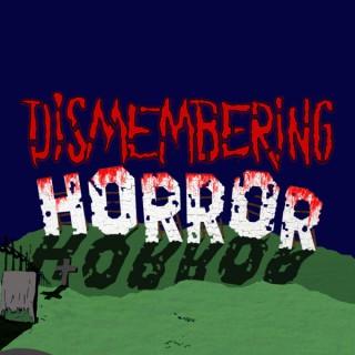 Dismembering Horror