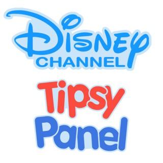 Disney Channel Tipsy Panel