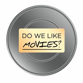 Do We Like Movies?