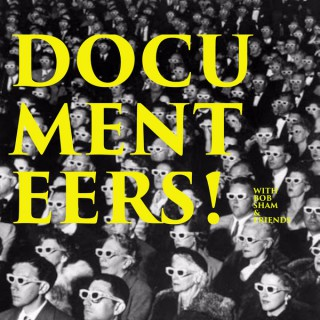 Documenteers: The Documentary Podcast