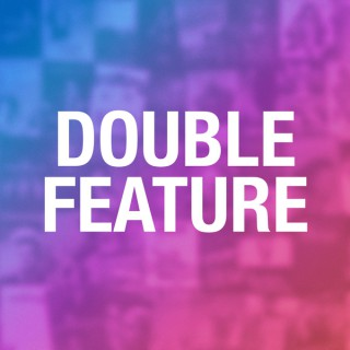 Double Feature
