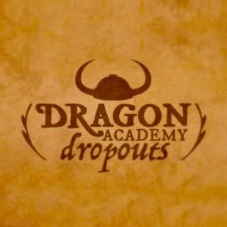 Dragon Academy Dropouts