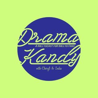 Drama Kandy - Kdrama, Kpop & Hallyu Podcast