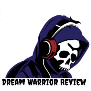 Dream Warrior Review with Miq Strawn and Kurt Thomas