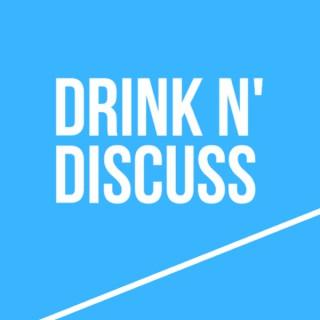 Drink N' Discuss