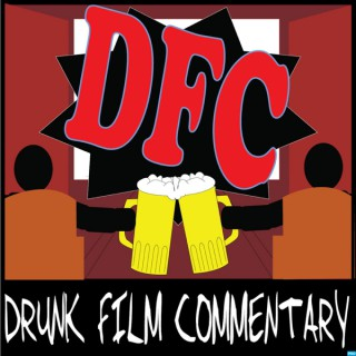 Drunk Film Commentary