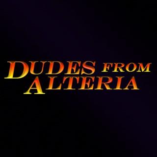 Dudes from Alteria
