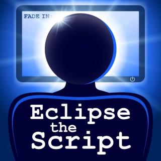 Eclipse The Script Podcast