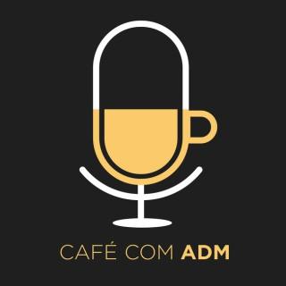 Café com ADM