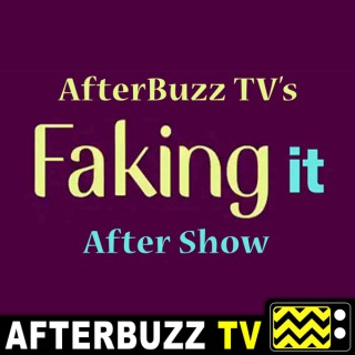 Faking It Reviews and After Show - AfterBuzz TV