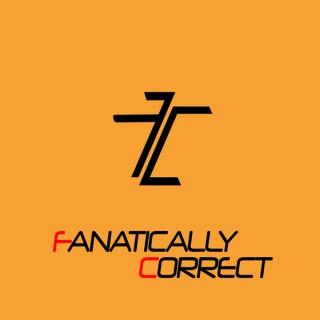 Fanatically Correct