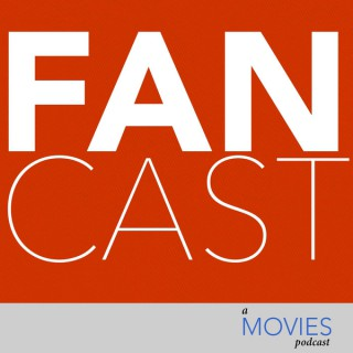 Fancast - a Movies podcast