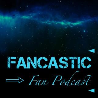 FanCastic Fan Podcast