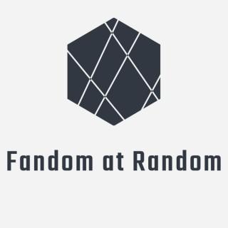 Fandom at Random