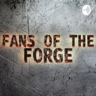 Fans of the Forge