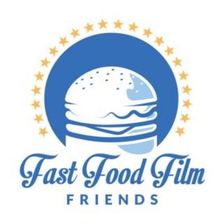 Fast Food Film Friends