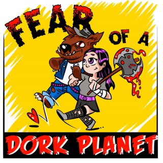 Fear of a Dork Planet