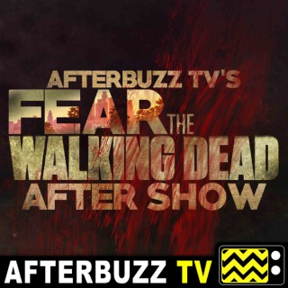 Fear The Walking Dead Reviews and After Show - AfterBuzz TV