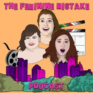Feminine Mistake Podcast