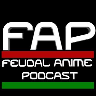 Feudal Anime Podcast