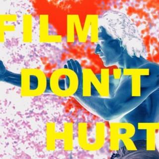 Film Don't Hurt