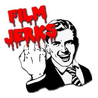 Film Jerks Podcast