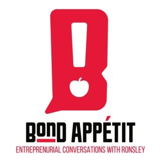 Bond Appetit with Ronsley Vaz