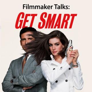 """Filmmaker Talks: """"Get Smart"""""""