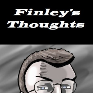 Finley's Thoughts