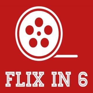 Flix in 6