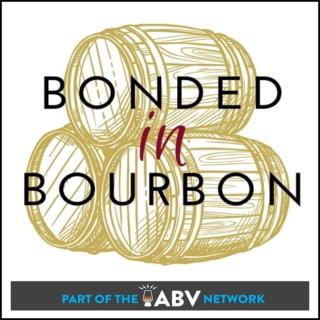 Bonded in Bourbon